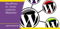 Instalar WordPress como multisitio para administrar varias webs