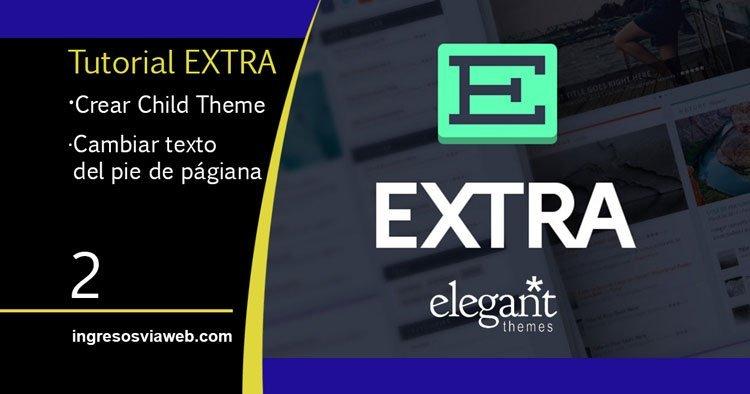 Crear un tema hijo para cambiar los créditos del pie de página de la plantilla Extra
