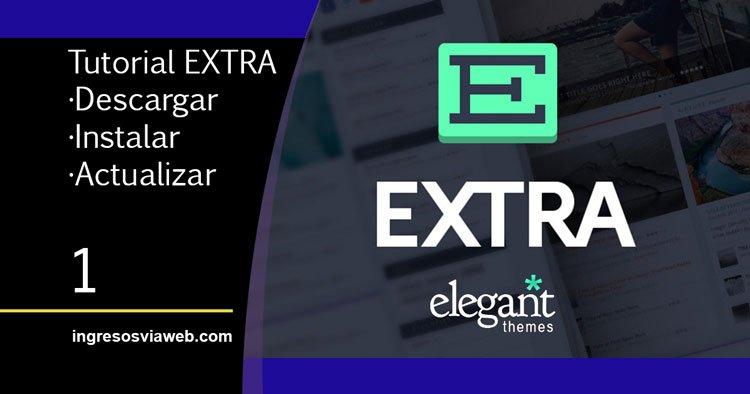 Cómo configurar el tema Extra de Elegant Themes | INGRESOS VÍA WEB