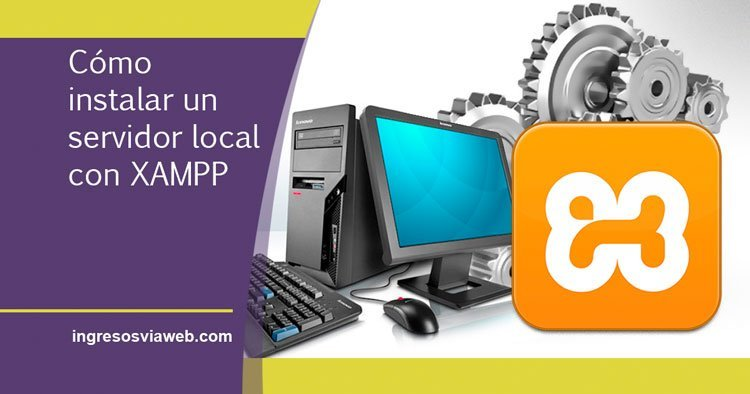 instalar servidor local con xampp