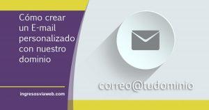 Correo electrónico personalizado usando el nombre de dominio