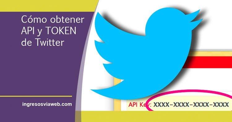 Cómo obtener los API y Token de Twitter