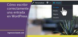 Cómo crear una nueva entrada en WordPress