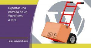 Exportar una entrada de WordPress