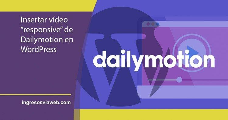 Insertar vídeos de Dailymotion en WordPress adaptables