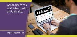 Posts patrocinados, cómo ganar dinero escribiendo en tu blog