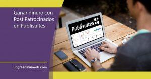 Post patrocinados o cómo ganar dinero escribiendo en tu blog