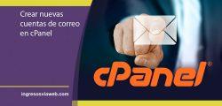 Crear nuevas cuentas de correo en cPanel