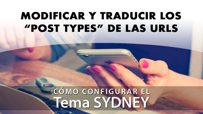 Modificar y traducir los post types de las urls