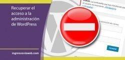 Recuperar el acceso a la administración de WordPress