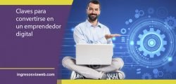 Claves para convertirse en un emprendedor digital