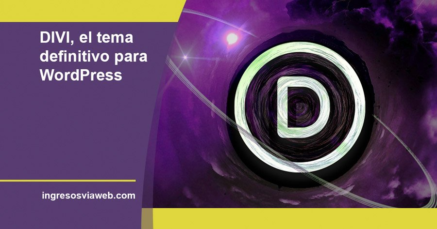 DIVI, el insuperable y definitivo tema para WordPress