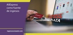 AliExpress como fuente de ingresos