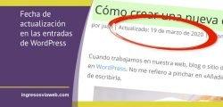 Poner la fecha de actualización en las entradas de WordPress