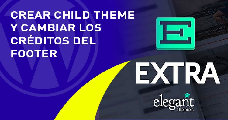 child theme y footer en el tema EXTRA