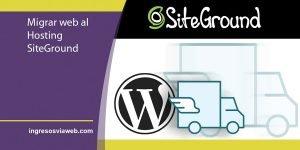 migrar web al mejor hosting para WordPress. Siteground