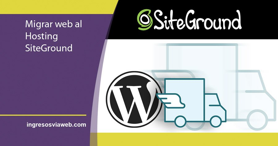 Tutorial SiteGround: Trasladar o migrar una web en WordPress a Siteground