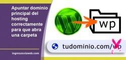 Apuntar dominio principal del hosting para que abra una carpeta