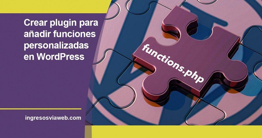 Añadir funciones personalizadas en WordPress con plugin